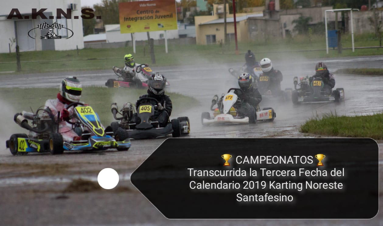 CAMPEONATOS  – Transcurrida la Tercera del Calendario 2019